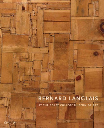 Bernard Langlais at the Colby College Museum of Art